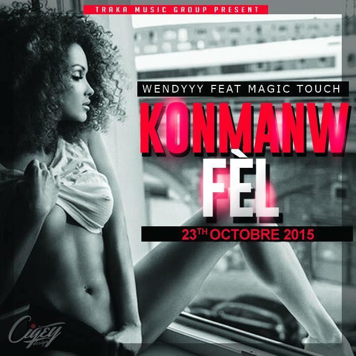 WENDYYY KOMAN W FEL .. ( Feat Magic Touch ) [ NEW SONG 2015 ]